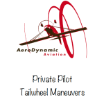 tailwheel syllabus, tailwheel endorsement, tailwheel maneuvers